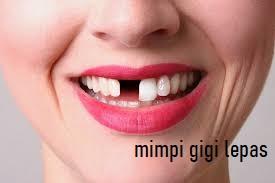 1.Mimpi-gigi-lepas