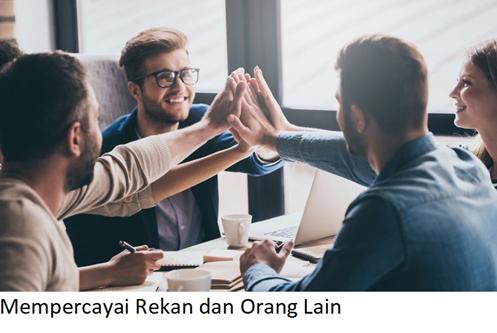 Mempercayai Rekan dan Orang Lain